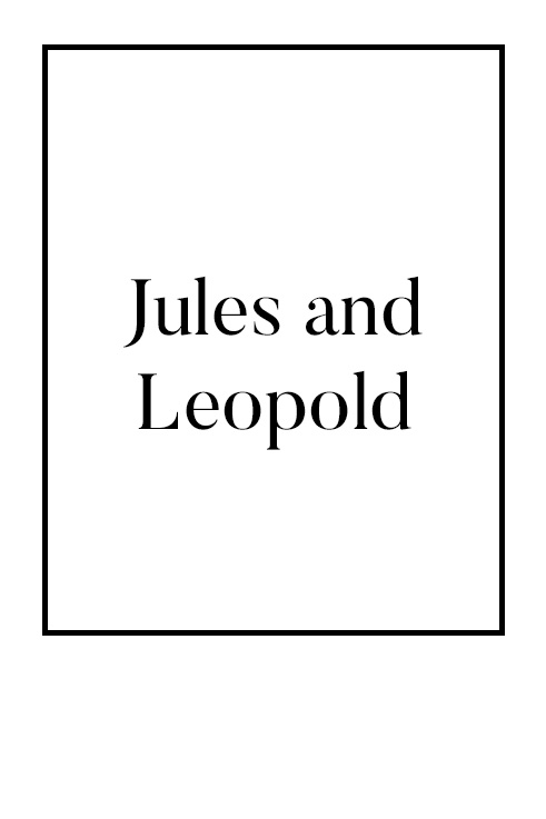Jules and Leopold